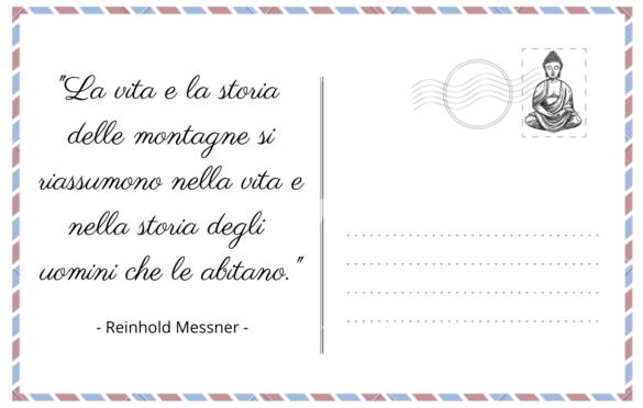 La vita e la storia delle montagne, cit Reinhold Messner